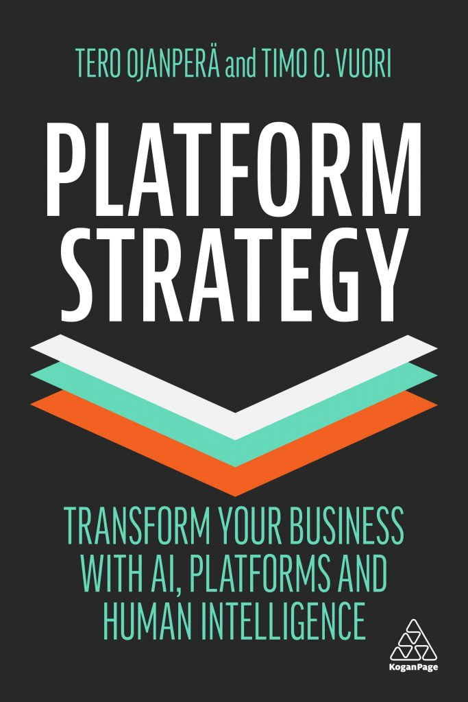 Platform Strategy book by Tero Ojanperä and Timo O. Vuori